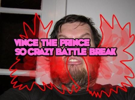 so-crazy-battle-break